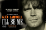 ~Glen Campbell I'll Be Me~ A rare glimpse inside of The Rhinestone Cowboy's battle with Alzheimer's disease & 5 song EP soundtrack Giveaway